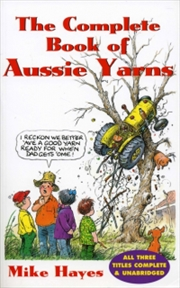 Complete Book Of Aussie Yarns