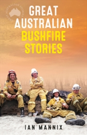 Great Australian Bushfire Stories   Books