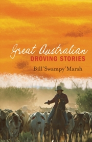 Great Australian Droving Stories