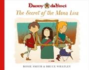 Danny Da Vinci Secret Of The Mona Lisa | Paperback Book