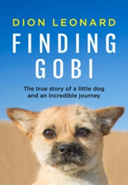 Finding Gobi: True Story Of A