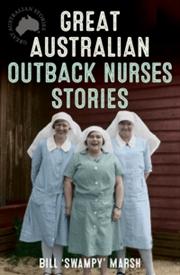 Great Australian Outback Nurse   Paperback Book