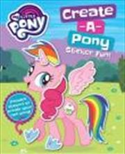 My Little Pony: Create A Pony Sticker Fun
