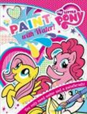 My Little Pony: Paint with Water! | Paperback Book