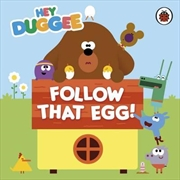 Hey Duggee: Follow That Egg | Board Book