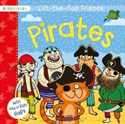 Lift The Flap Friends Pirates