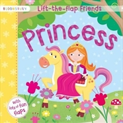 Lift-the-flap Friends Princess | Board Book