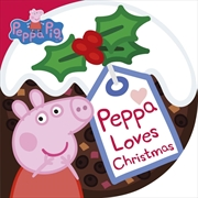 Peppa Loves Christmas | Board Book