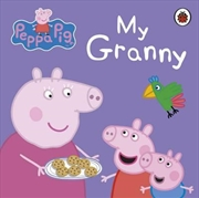 Peppa Pig: My Granny | Board Book