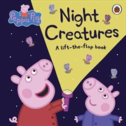 Peppa Pig: Night Creatures | Board Book
