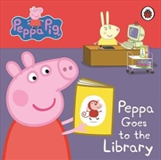 Peppa Pig: Peppa Goes to the Library: My First Storybook | Board Book