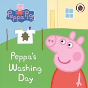 Peppa Pig: Peppa's Washing Day: My First Storybook | Board Book