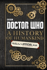 Doctor Who: A History Of Humankind | Hardback Book