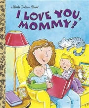 LGB I Love You, Mommy | Hardback Book