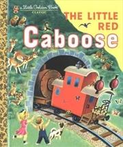 LGB The Little Red Caboose | Hardback Book