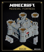 Minecraft Exploded Builds: Medieval Fortress | Hardback Book