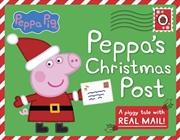 Peppa Pig: Peppas Christmas Post | Hardback Book