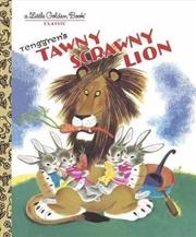 LGB The Tawny Scrawny Lion | Hardback Book