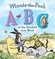 Winnie the Pooh: ABC in the Hundred Acre Wood | Hardback Book
