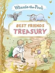 Winnie The Pooh: Best Friends Treasury | Hardback Book