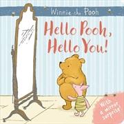 Hello Pooh, Hello You! | Hardback Book