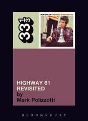 Bob Dylans Highway 61 Revisited | Paperback Book