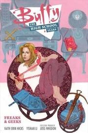 Buffy: High School Years: Freaks & Geeks