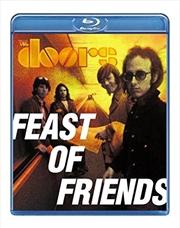Feast Of Friends | Blu-ray