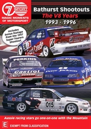 Magic Moments Of Motorsport - Bathurst Shoot-Outs 1993-96