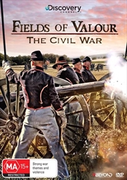 Fields Of Valour - The Civil War