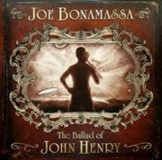 Ballad Of John Henry: 2009 | Vinyl