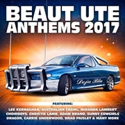 Beaut Ute Anthems 2017 | CD