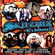 Skitzmix 90s Anthems