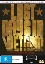 Last Days In Vietnam - Digitally Remastered Edition