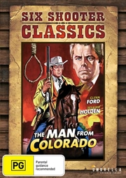 Man From Colorado | Six Shooter Classics, The