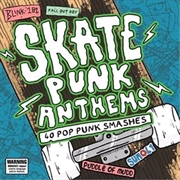 Skate Punk Anthems | CD