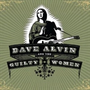 Dave Alvin And Guilty Women | CD