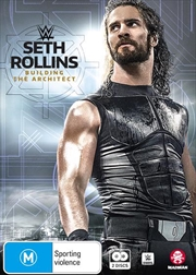 WWE - Seth Rollins - Building The Architect