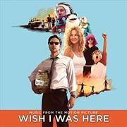 Wish I Was Here (music From The Motion Picture) | Vinyl