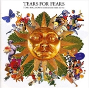 Tears Roll Down (Greatest Hits 82 - 92) | CD