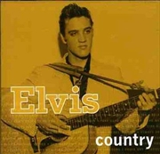 Elvis Country   CD