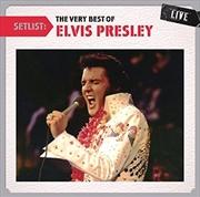 Setlist- The Very Best Of Elvis Presley Live | CD