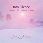 Into Silence: Górecki / Pärt / Pelecis / Vasks | CD