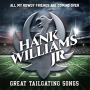 All My Rowdy Friends Are Coming Over: Great Tailgate Songs | CD