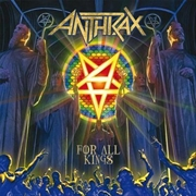 Anthrax - For All Kings - Standard Edition