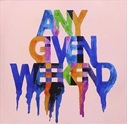 Any Given Weekend | CD