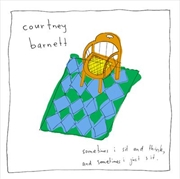 Barnett, Courtney - Sometimes I Sit and Think ... - Standard