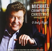 Michael Crawford's Christmas: O Holy Night