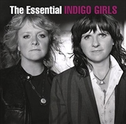 Essential Indigo Girls