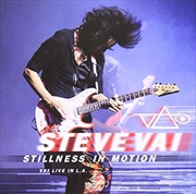 Stillness In Motion - Vai Live In L.A. | CD